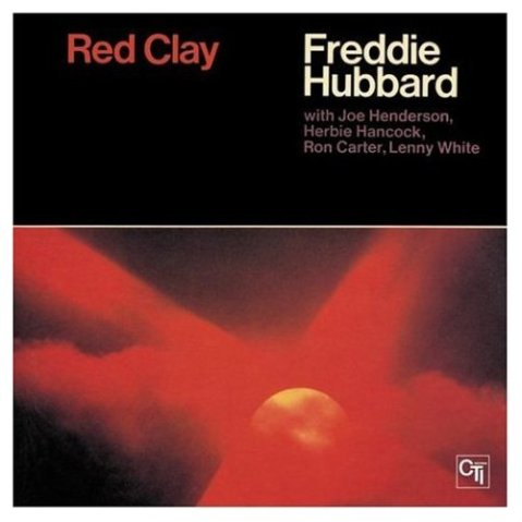 Freddie Hubbard - red clay cover