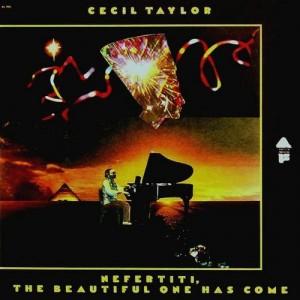 Cecil Taylor - Nefertiti