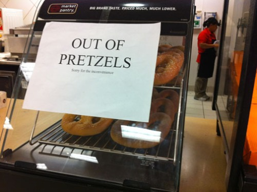 out of pretzels